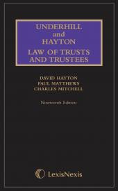 Underhill and Hayton Law of Trusts and Trustees, 19th Edition Mainwork and Supplement Set cover