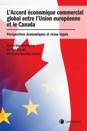 L'Accord économique commercial global entre l'Union européenne et le Canada : Perspectives économiques et revue légale cover