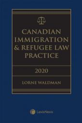 Canadian Immigration & Refugee Law Practice, 2020 Edition + E-Book cover