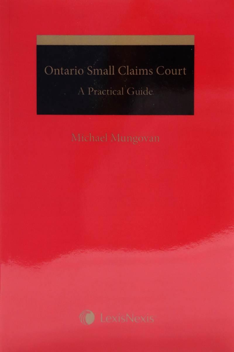 Ontario Small Claims Court Practice 2013