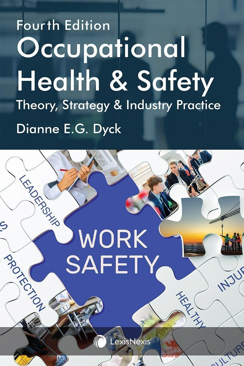 Occupational Health Safety Theory Strategy Industry Practice 4th Edition Lexisnexis Canada Store
