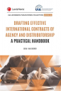 Drafting Effective International Contracts of Agency and Distributorship: A Practical Handbook cover