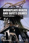 Workplace Health and Safety Crimes, 3rd Edition cover