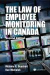 The Law of Employee Monitoring in Canada, 2nd Edition cover