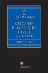 LegisPratique – Code de procédure civile annoté 2019-2020 cover