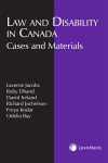 Law and Disability in Canada: Cases and Materials cover