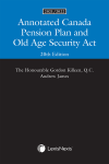 Annotated Canada Pension Plan and Old Age Security Act, 20th Edition, 2021/2022 cover