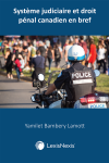 Système judiciaire et droit pénal canadien en bref cover