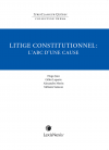 Thema - Litige constitutionnel : l'ABC d'une cause cover