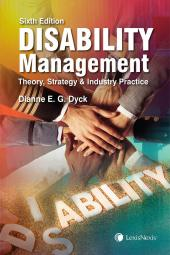 Disability Management – Theory, Strategy and Industry Practice, 6th Edition cover