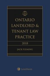 Ontario Landlord & Tenant Law Practice, 2018 Edition cover