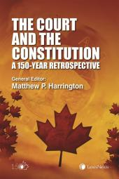 The Court and The Constitution: A 150-Year Retrospective cover