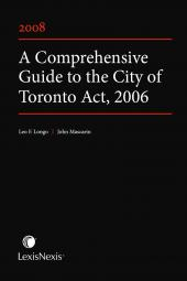 A Comprehensive Guide to the City of Toronto Act, 2006 cover