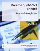 Barème québécois annoté. Aspects civils et fiscaux, 3e édition cover