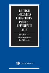 British Columbia Litigator's Pocket Reference, 2015 Edition cover