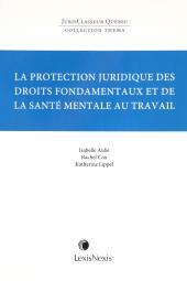 Thema - La protection juridique des droits fondamentaux et de la santé mentale au travail cover