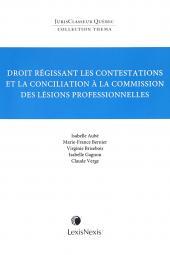 Thema – Droit régissant les contestations et la conciliation à la Commission des lésions professionnelles cover