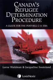 Canada's Refugee Determination Procedure: A Guide for the Post Bill C-31 Era cover