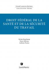 Thema – Droit fédéral de la santé et de la sécurité du travail cover