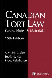Canadian Tort Law - Cases, Notes & Materials, 15th Edition cover