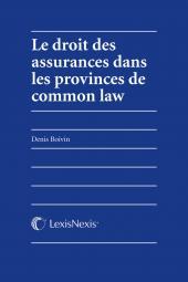 Le droit des assurances dans les provinces de common law cover