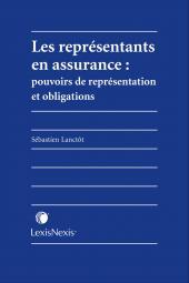 Les représentants en assurance - pouvoirs de représentation et obligations cover