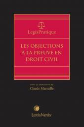 LegisPratique – Les objections à la preuve en droit civil cover