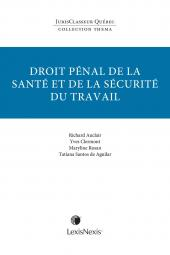Thema - Droit pénal de la santé et de la sécurité du travail cover