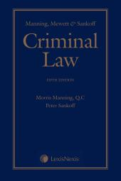Manning, Mewett & Sankoff – Criminal Law, 5th Edition, Student Edition cover