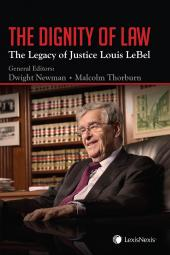 The Dignity of Law: The Legacy of Justice Louis LeBel cover
