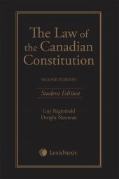 The Law of the Canadian Constitution, 2nd Edition – Student Edition cover