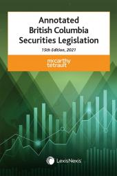 Annotated British Columbia Securities Legislation, 15th Edition, 2021 cover