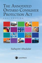 The Annotated Ontario Consumer Protection Act, 2021 Edition cover