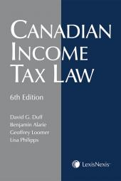 Canadian Income Tax Law, 6th Edition cover