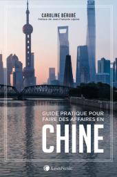 Guide pratique pour faire des affaires en Chine cover