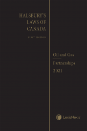 Halsbury's Laws of Canada – Oil and Gas (2021 Reissue) / Partnerships (2021 Reissue) cover