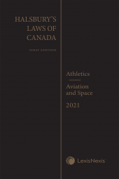 Halsbury's Laws of Canada – Athletics (2021 Reissue) / Aviation and Space (2021 Reissue) cover