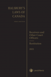 Halsbury's Laws of Canada – Receivers and Other Court Officers (2021 Reissue) / Restitution (2021 Reissue) cover