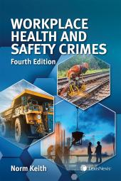 Workplace Health and Safety Crimes, 4th Edition cover