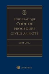 LegisPratique – Code de procédure civile annoté 2021-2022 cover