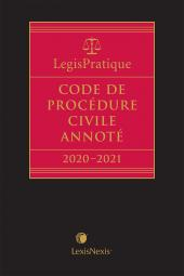 LegisPratique – Code de procédure civile annoté 2020-2021 cover