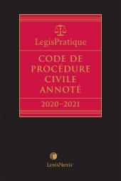 LegisPratique – Code de procédure civile annoté 2020-2021 cover