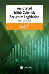 Annotated British Columbia Securities Legislation, 15th Edition, 2020 cover