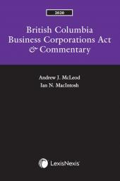 British Columbia Business Corporations Act & Commentary, 2020 Edition cover