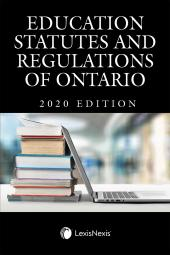 Education Statutes and Regulations of Ontario, 2020 Edition cover