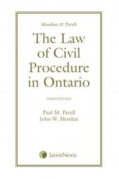 Morden & Perell – The Law of Civil Procedure in Ontario, 3rd Edition cover