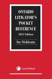 Ontario Litigator's Pocket Reference, 2021 Edition cover