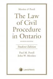 Morden & Perell – The Law of Civil Procedure in Ontario, 4th Edition, Student Edition cover