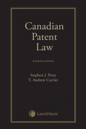 Canadian Patent Law, 4th Edition cover