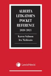 Alberta Litigator's Pocket Reference, 2020/2021 Edition cover